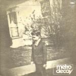 Metro Decay - Κειμήλια (Kimilia)